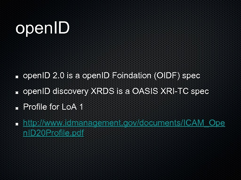 open. ID 2. 0 is a open. ID Foindation (OIDF) spec open. ID discovery