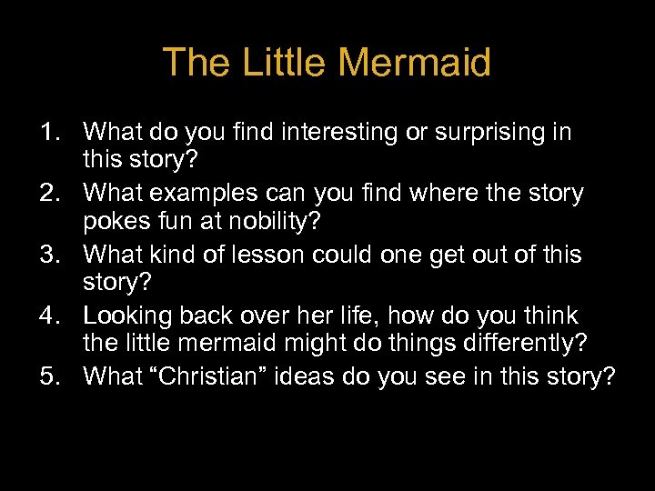 The Little Mermaid 1. What do you find interesting or surprising in this story?