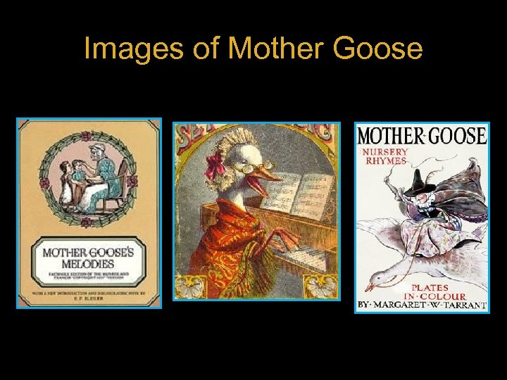 Images of Mother Goose