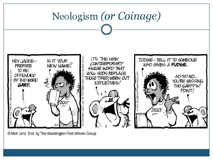Neologism (or Coinage)