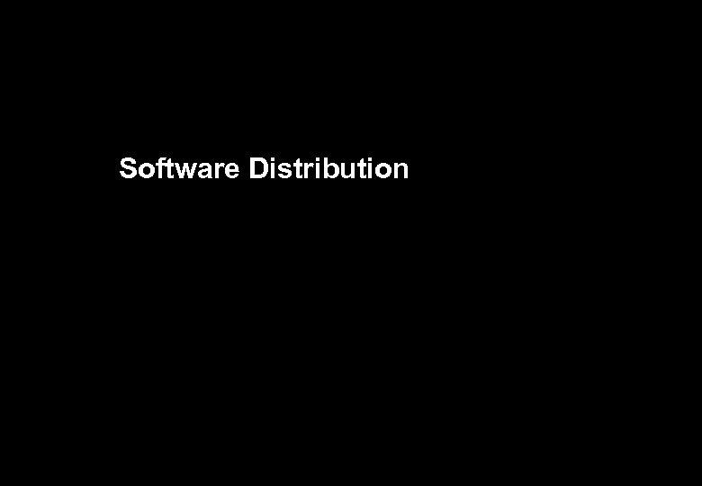 Software Distribution 38