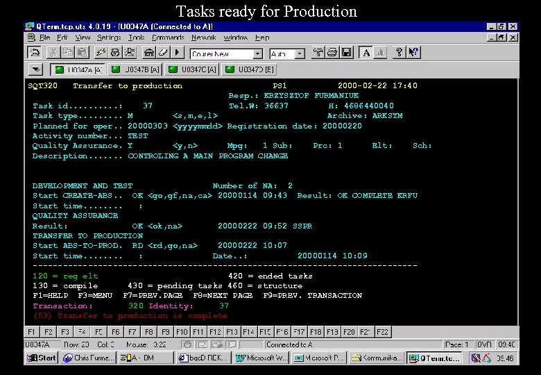 Tasks ready for Production SQT 320 Transfer to production Task id. . : Task