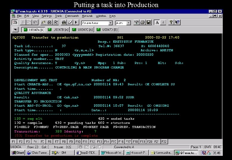 Putting a task into Production SQT 320 Transfer to production Task id. . :