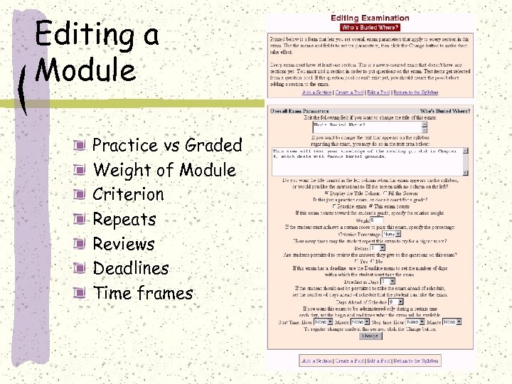 Editing a Module Practice vs Graded Weight of Module Criterion Repeats Reviews Deadlines Time