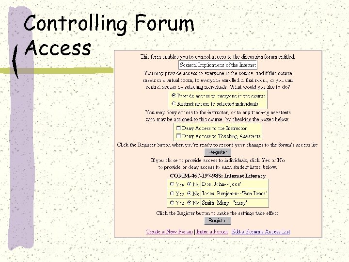 Controlling Forum Access