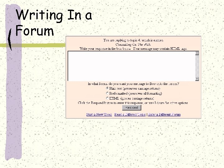 Writing In a Forum