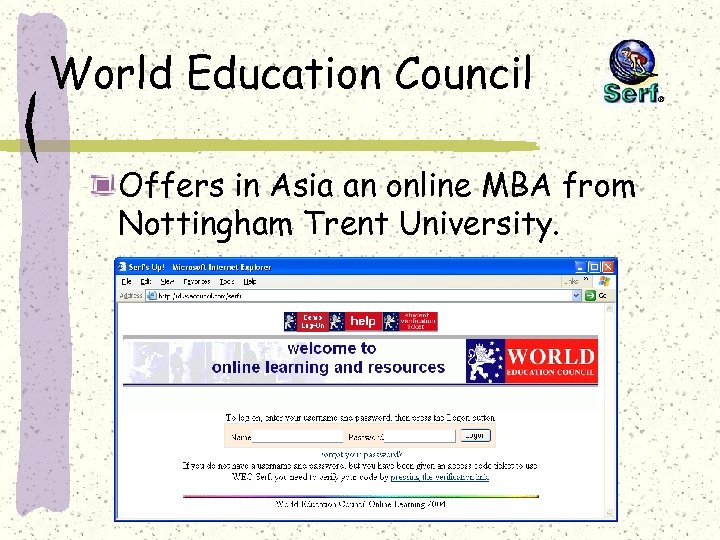 World Education Council Offers in Asia an online MBA from Nottingham Trent University.