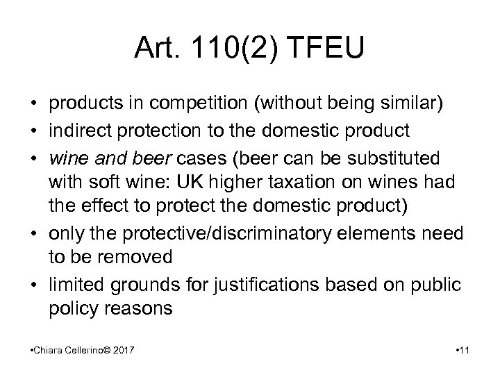 Art. 110(2) TFEU • products in competition (without being similar) • indirect protection to