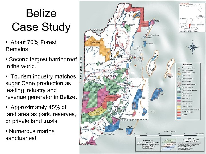 Belize Case Study • About 70% Forest Remains • Second largest barrier reef in