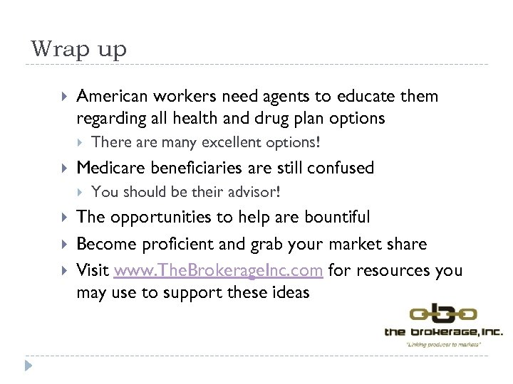 Wrap up American workers need agents to educate them regarding all health and drug