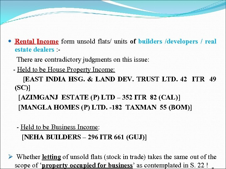 Rental Income form unsold flats/ units of builders /developers / real estate dealers
