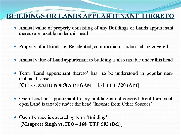 BUILDINGS OR LANDS APPUARTENANT THERETO Annual value of property consisting of any Buildings or