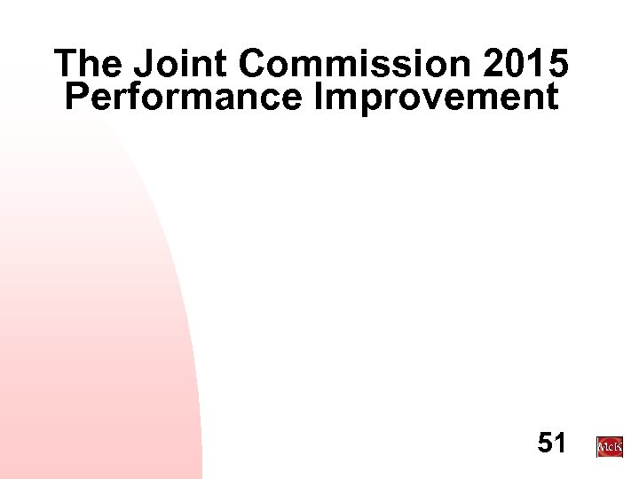 The Joint Commission 2015 Performance Improvement 51