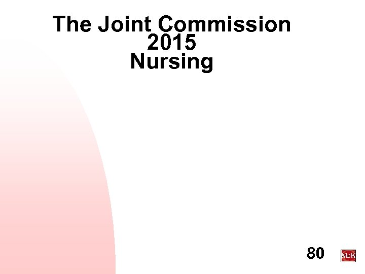 The Joint Commission 2015 Nursing 80