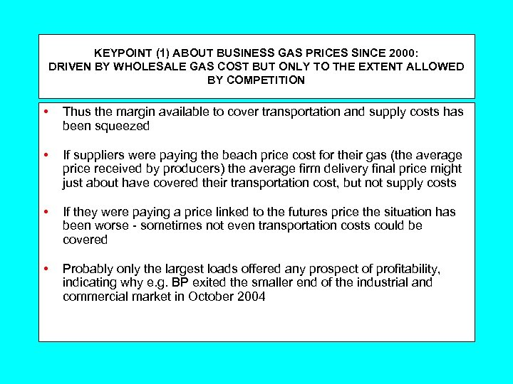 KEYPOINT (1) ABOUT BUSINESS GAS PRICES SINCE 2000: DRIVEN BY WHOLESALE GAS COST BUT