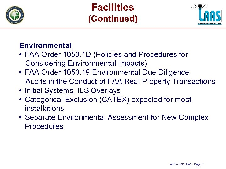 Facilities (Continued) Environmental • FAA Order 1050. 1 D (Policies and Procedures for