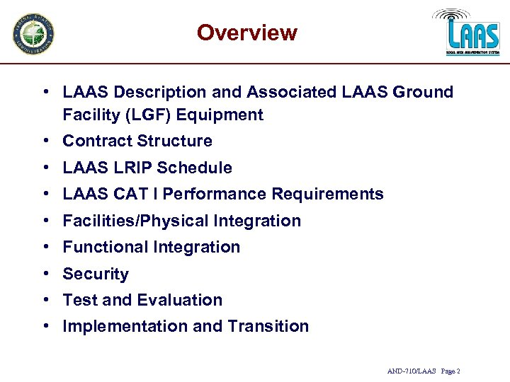 Overview • LAAS Description and Associated LAAS Ground Facility (LGF) Equipment • Contract Structure
