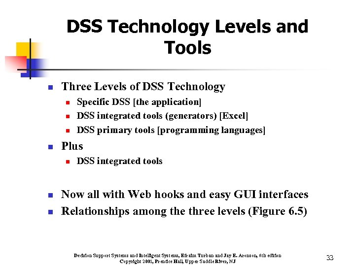 DSS Technology Levels and Tools n Three Levels of DSS Technology n n Plus