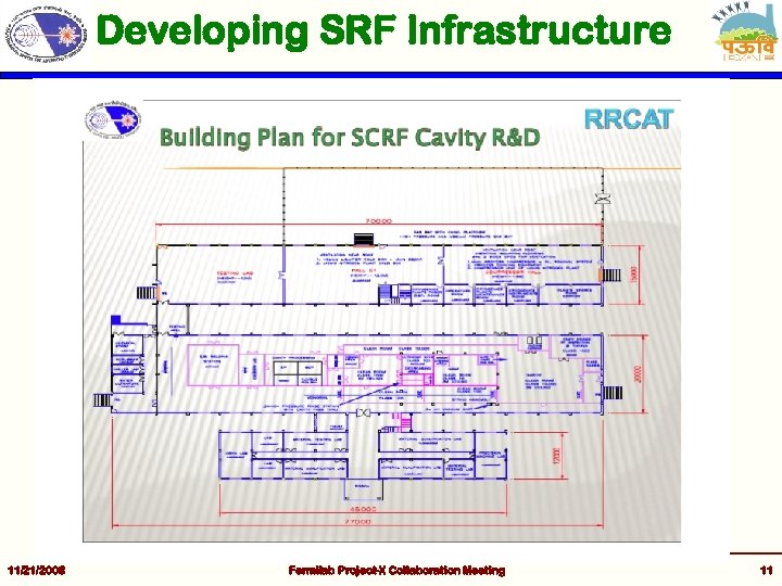 Developing SRF Infrastructure 11/21/2008 Fermilab Project-X Collaboration Meeting 11
