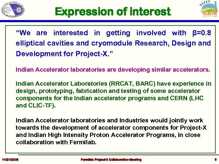 """Expression of interest """"We are interested in getting involved with β=0. 8 elliptical cavities"""