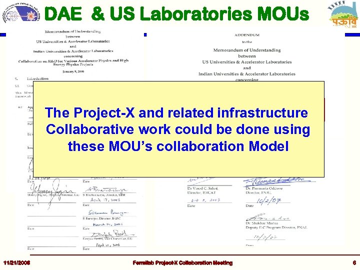DAE & US Laboratories MOUs The Project-X and related infrastructure Collaborative work could be