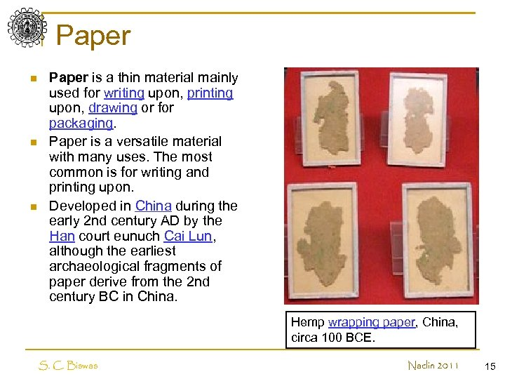 Paper n n n Paper is a thin material mainly used for writing upon,