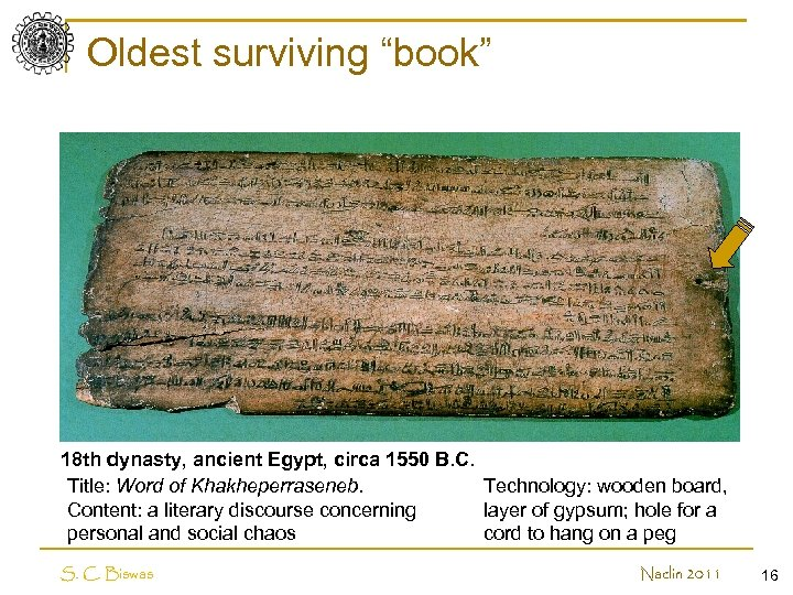 """Oldest surviving """"book"""" 18 th dynasty, ancient Egypt, circa 1550 B. C. Title: Word"""