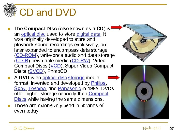 CD and DVD n n n The Compact Disc (also known as a CD)