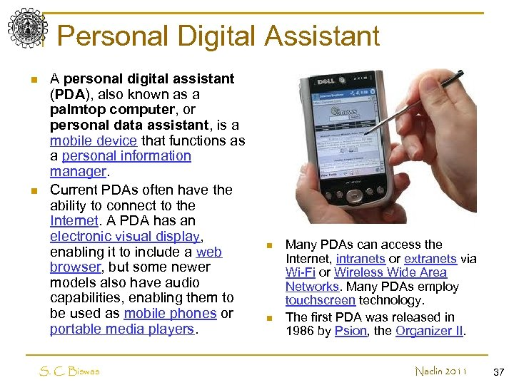 Personal Digital Assistant n n A personal digital assistant (PDA), also known as a