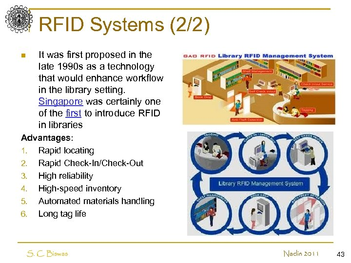 RFID Systems (2/2) n It was first proposed in the late 1990 s as