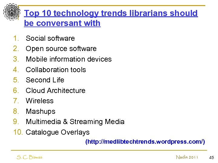 Top 10 technology trends librarians should be conversant with 1. 2. 3. 4. 5.