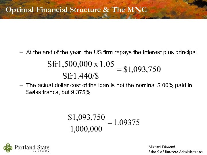 Optimal Financial Structure & The MNC – At the end of the year, the