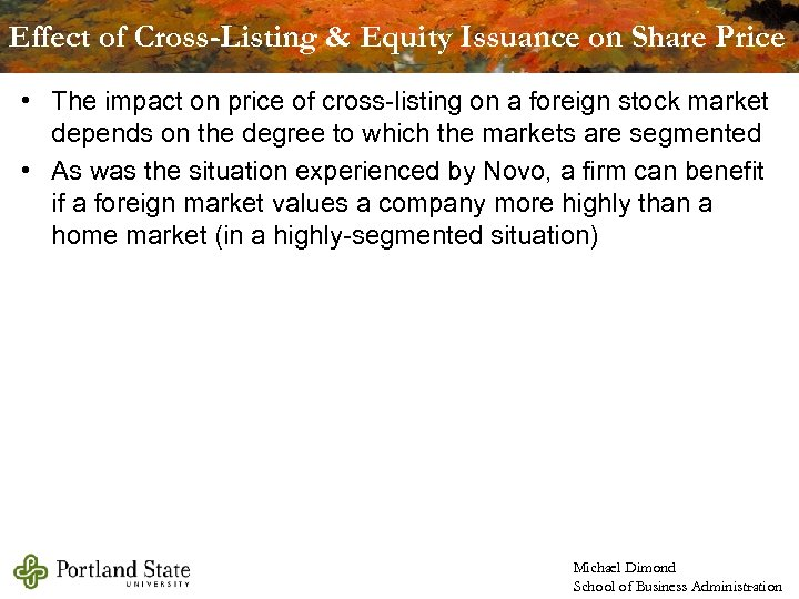 Effect of Cross-Listing & Equity Issuance on Share Price • The impact on price
