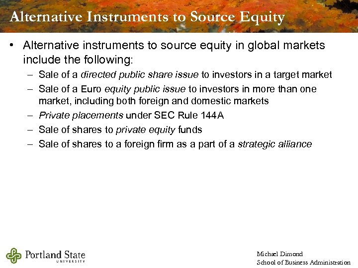 Alternative Instruments to Source Equity • Alternative instruments to source equity in global markets
