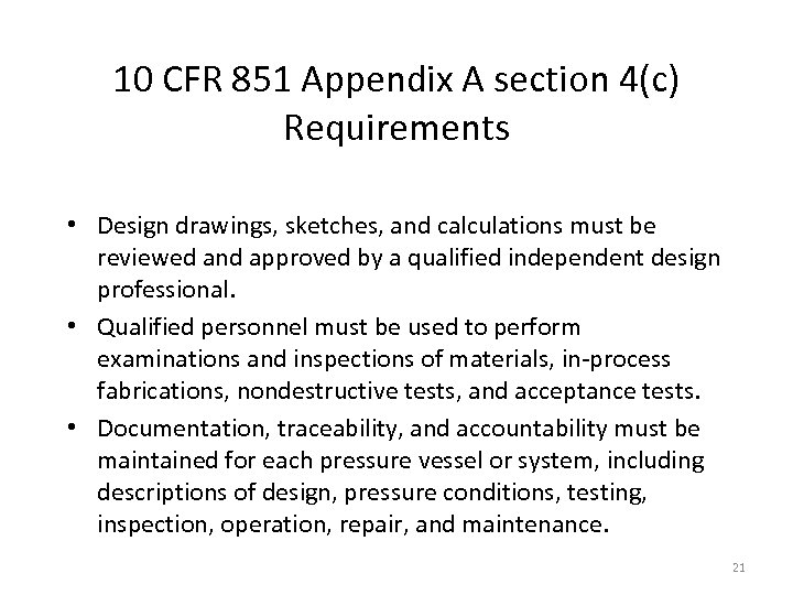 10 CFR 851 Appendix A section 4(c) Requirements • Design drawings, sketches, and calculations