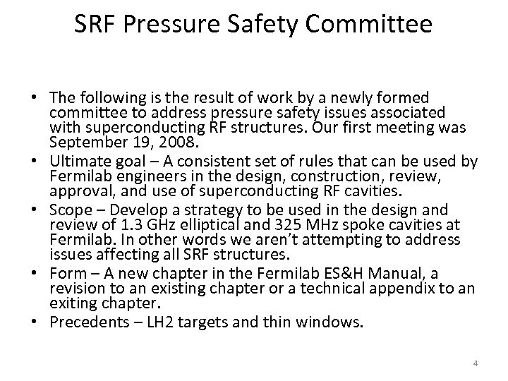 SRF Pressure Safety Committee • The following is the result of work by a