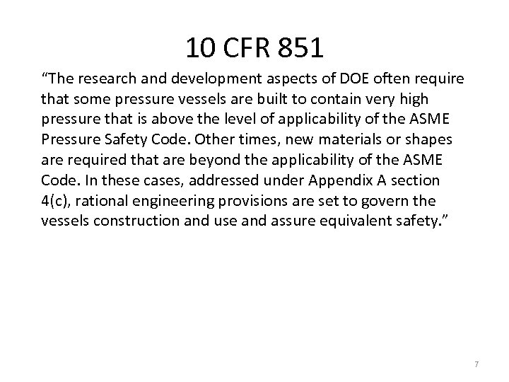 "10 CFR 851 ""The research and development aspects of DOE often require that some"