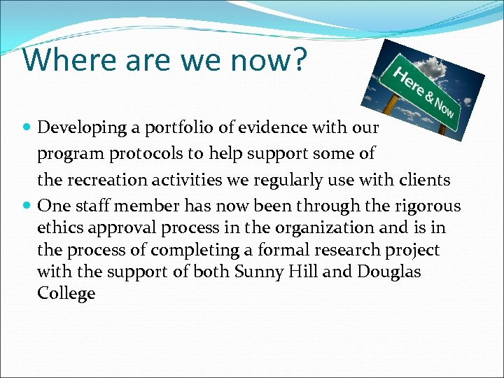 Where are we now? Developing a portfolio of evidence with our program protocols to