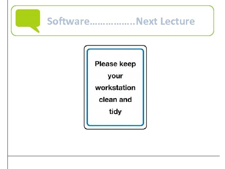 Software……………. . Next Lecture Practical Computer Literacy, 4 th Edition 39