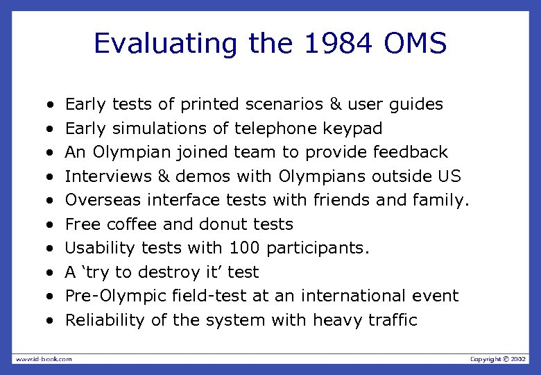 Evaluating the 1984 OMS • · · · · · Early tests of printed