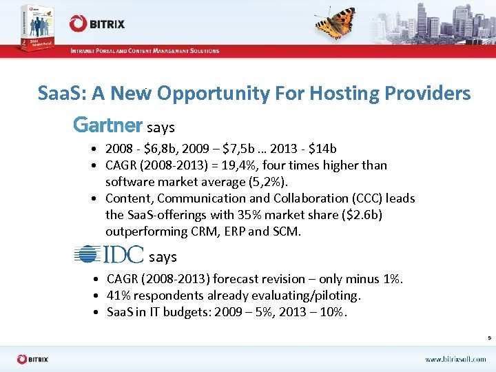 Saa. S: A New Opportunity For Hosting Providers says • 2008 - $6, 8