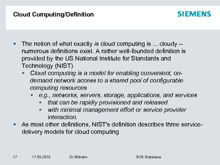 Cloud Computing/Definition § The notion of what exactly is cloud computing is. . .