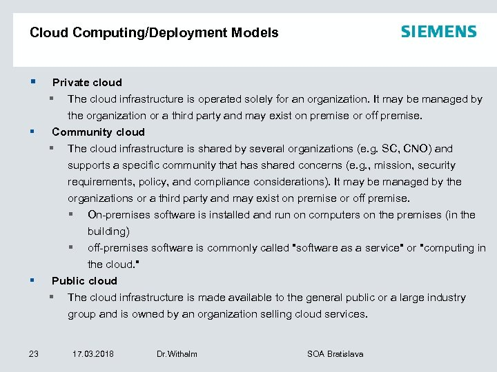 Cloud Computing/Deployment Models § § § 23 Private cloud § The cloud infrastructure is