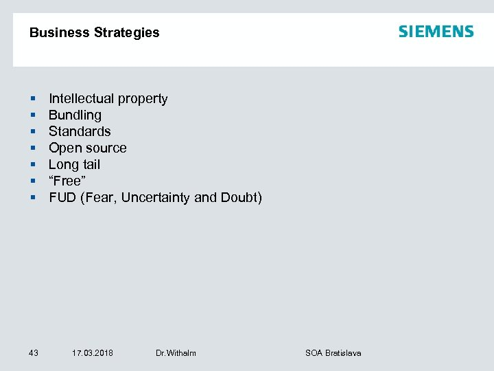 Business Strategies § § § § 43 Intellectual property Bundling Standards Open source Long