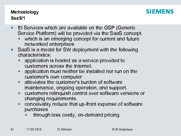 Methodology Saa. S/1 § EI Services which are available on the GSP (Generic Service