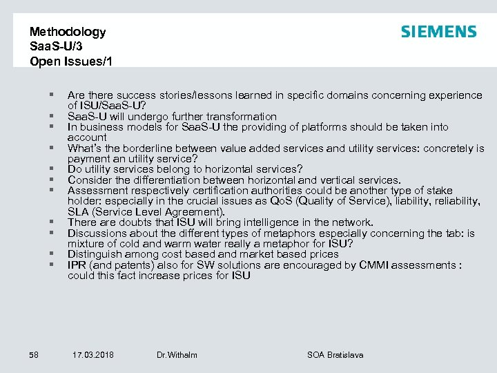 Methodology Saa. S-U/3 Open Issues/1 § § § 58 Are there success stories/lessons learned