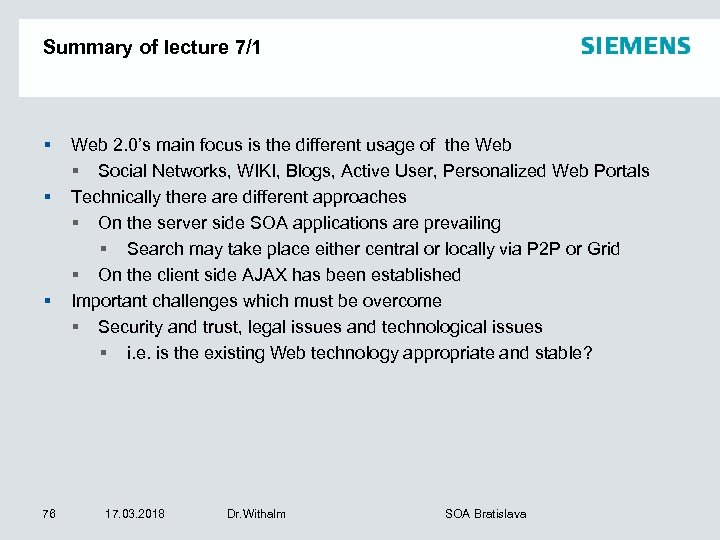 Summary of lecture 7/1 § § § 76 Web 2. 0's main focus is