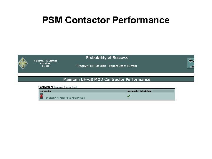 PSM Contactor Performance