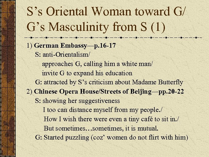 S's Oriental Woman toward G/ G's Masculinity from S (1) 1) German Embassy—p. 16