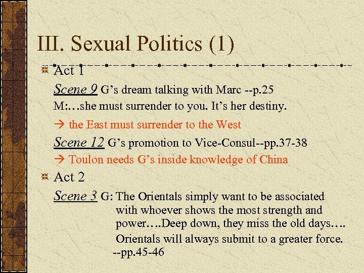 III. Sexual Politics (1) Act 1 Scene 9 G's dream talking with Marc --p.